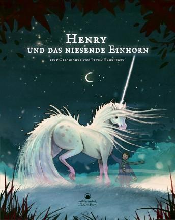"""Matthias Derenbach """"Henry und das niesende Einhorn"""" Buchcover Petra Hanxleden"""
